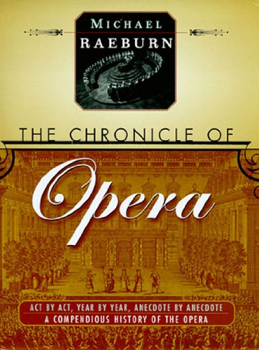 9780500018675: The Chronicle of Opera
