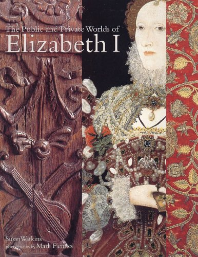 9780500018699: The Public and Private Worlds of Elizabeth I