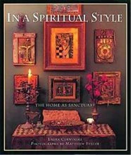 9780500018736: In a Spiritual Style: The Home As Sanctuary
