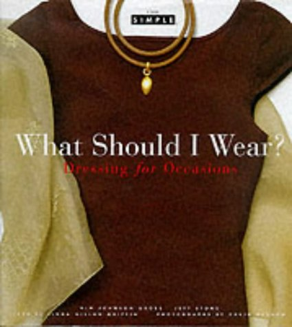 9780500018934: What Should I Wear Chic Simple /Anglais