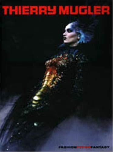 9780500019023: Thierry Mugler: Fashion, Fetish, Fantasy