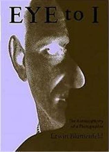 9780500019078: Eye to I: The Autobiography of a Photographer