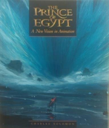 9780500019139: The Prince Of Egypt - A New Vision In Animation