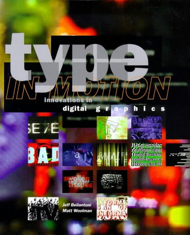 9780500019146: Type in Motion: Innovations in Digital Graphics