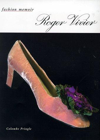 9780500019269: Roger Vivier (Fashion Memoir)