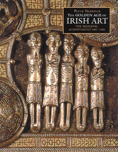 9780500019276: The Golden Age of Irish Art: The Medieval Achievement, 600-1200
