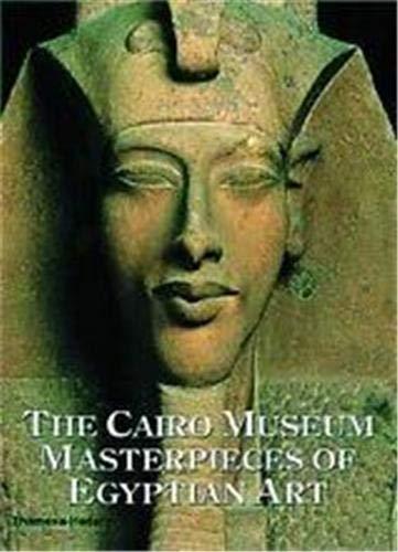 9780500019306: Cairo Museum Masterpieces /Anglais