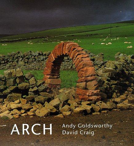 9780500019337: Arch. Andy Goldsworthy and David Craig
