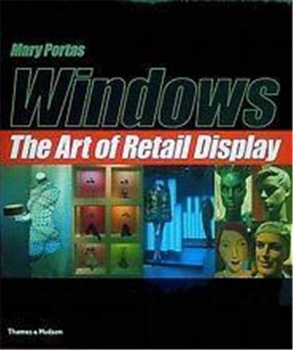 9780500019443: Windows: The Art of Retail Display