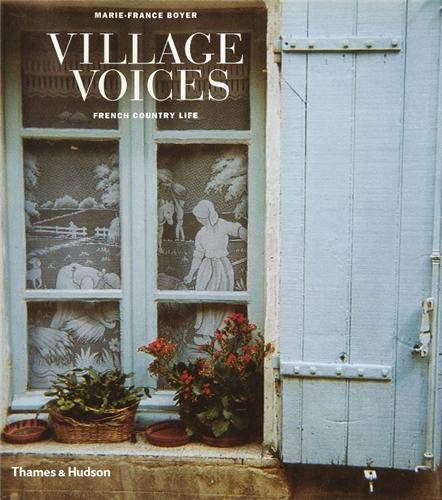 9780500019450: Village Voices: French Country Life