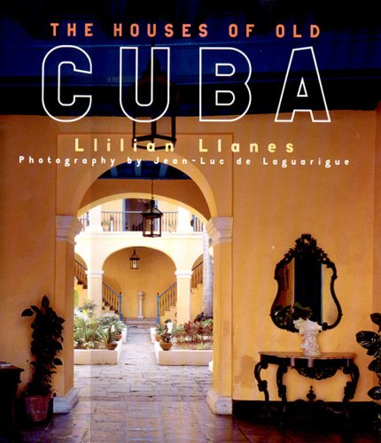 9780500019535: The Houses of Old Cuba