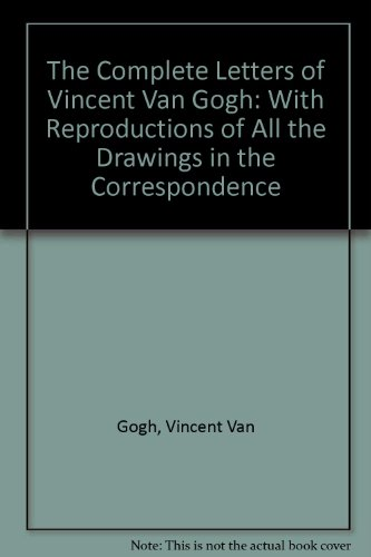 9780500019573: The Complete Letters of Vincent Van Gogh: With Reproductions of All the Drawings in the Correspondence