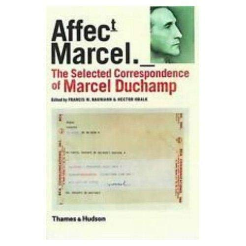 9780500019580: Affectt Marcel: The Selected Correspondence of Marcel Duchamp (English and French Edition)