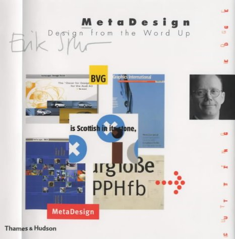 9780500019634: MetaDesign: Design from the Word Up (The Cutting Edge)