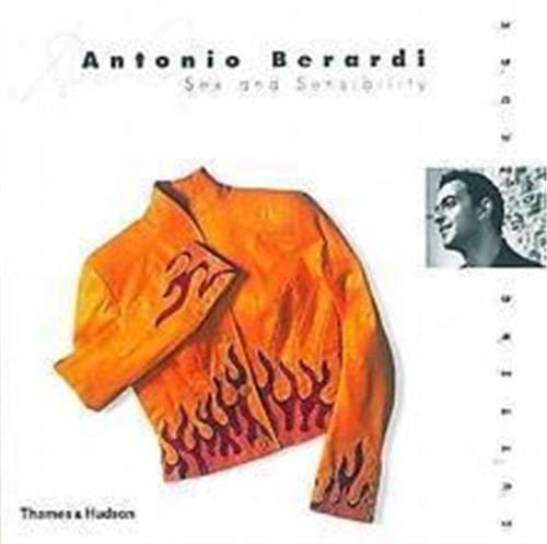 9780500019641: Antonio Berardi: Sex and Sensibility (The Cutting Edge)