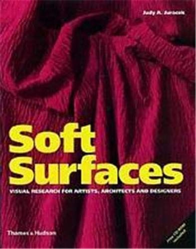 9780500019696: Soft Surfaces: Visual Research for Artists, Architects and Designers