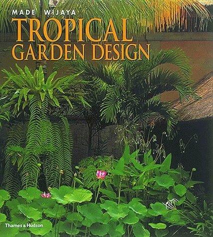 9780500019702 Tropical Garden Design