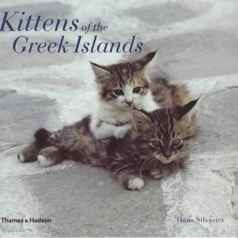Kittens of the Greek Islands: Hans Silvester