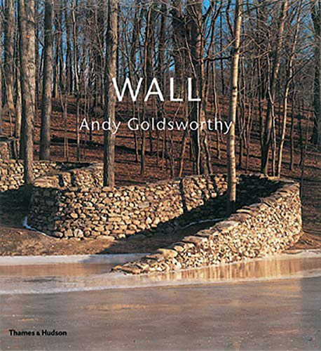 9780500019917: Wall: Andy Goldsworthy