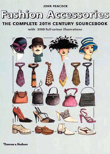 9780500019979: Fashion Accessories: The Complete 20th Century Sourcebook