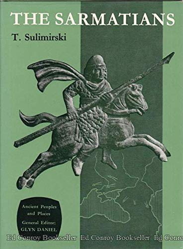 9780500020715: Sarmatians (Ancient Peoples and Places)
