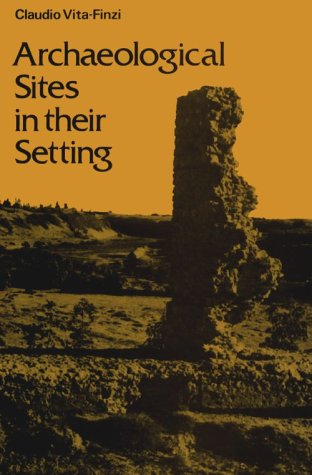 9780500020906: Archaeological Sites in Their Setting (Ancient Peoples and Places)