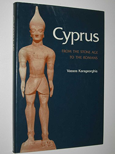 9780500021026: Cyprus: From the Stone Age to the Romans