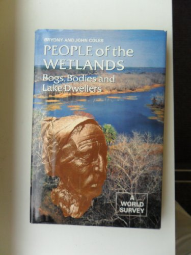 9780500021125: People of the Wetlands: Bogs, Bodies and Lake-Dwellers