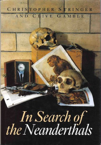 9780500021149: In Search of the Neanderthals