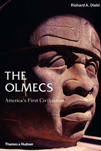 Olmecs: America's First Civilization (Ancient Peoples and Places): Richard Diehl