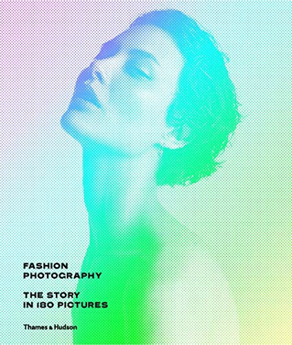 Fashion Photography: The Story in 180 Pictures: Eugenie Shinkle