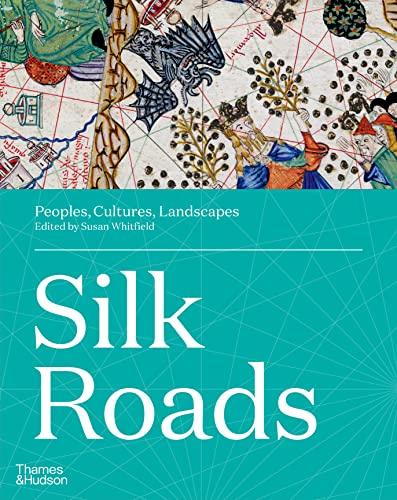 9780500021576: Silk Roads: Peoples, Cultures, Landscapes