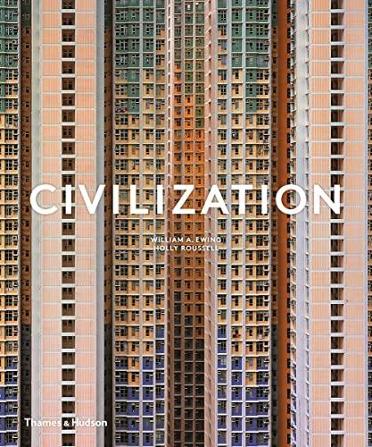 9780500021705: Civilization: The Way We Live Now