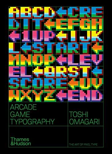 9780500021743: Arcade Game Typography: The Art of Pixel Type