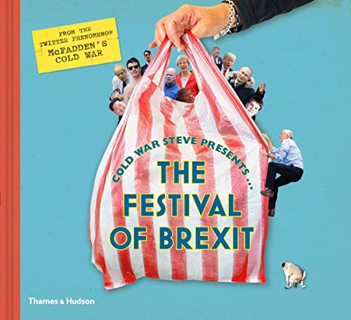 9780500022894: Cold War Steve Presents... The Festival of Brexit