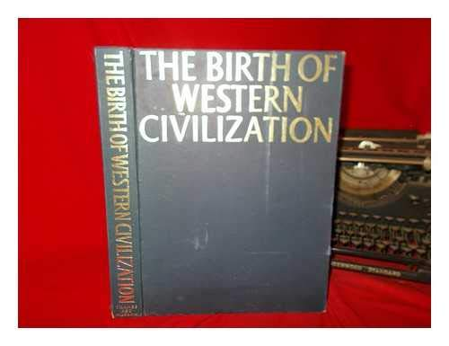 9780500040034: The Birth of Western Civilization: Greece and Rome