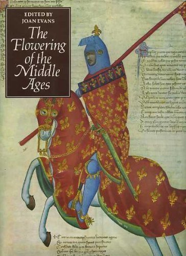 9780500040126: The Flowering of the Middle Ages (The Great Civilizations)