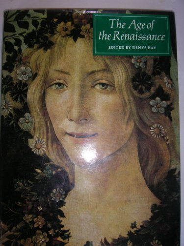 9780500040157: Age of the Renaissance: The Turning-point of Modern History, 1400-1600 (The Great Civilizations)