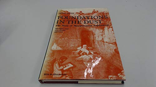 9780500050385: Foundations in the Dust: Story of Mesopotamian Exploration