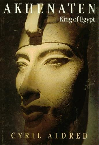 Akhenaten: King of Egypt