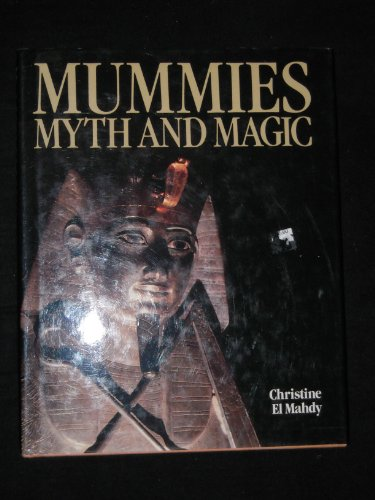 9780500050552: Mummies, Myth and Magic in Ancient Egypt