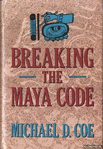 9780500050613: Breaking the Maya Code