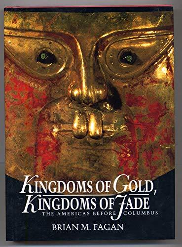 9780500050620: Kingdoms of Gold, Kingdoms of Jade: Americas Before Columbus