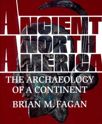 9780500050750: Ancient North America: The Archaeology of a Continent