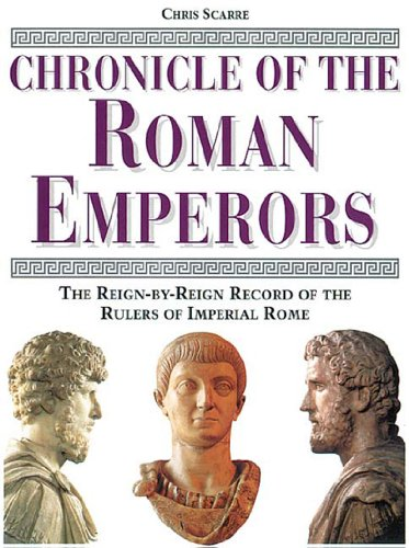 9780500050774: Chronicle of the Roman Emperors: The Reign-by-Reign Record of the Rulers of Imperial Rome