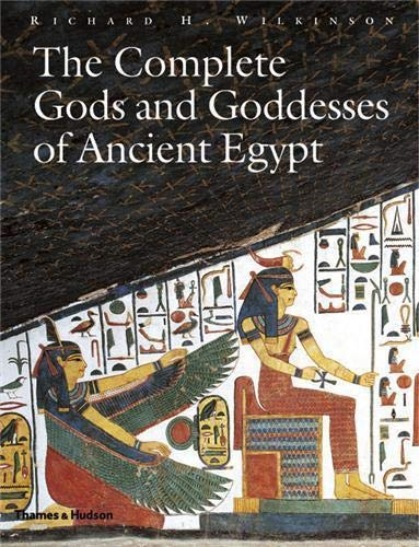 9780500051207: The Complete Gods and Goddesses of Ancient Egypt