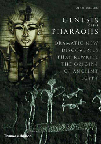 Genesis of the Pharaohs. Dramatic New Discoveries Rewrite the Origins of Ancient Egypt.