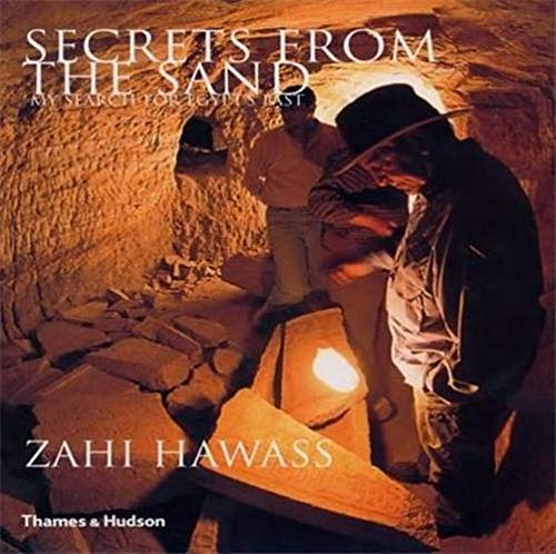 9780500051252: Secrets from the Sand : My Search for Egypt's Past