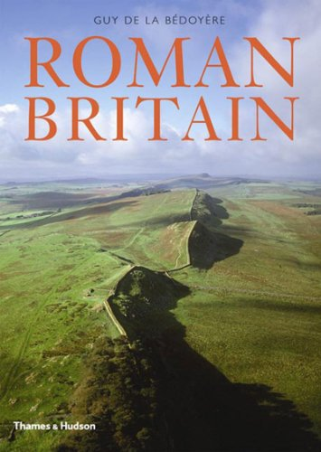 Roman Britain: A New History: Guy de la