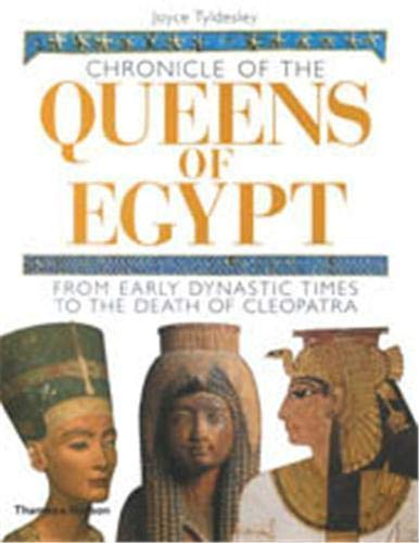 9780500051450: Chronicle of the Queens of Egypt: From Early Dynastic Times to the Death of Cleopatra (The Chronicles Series)